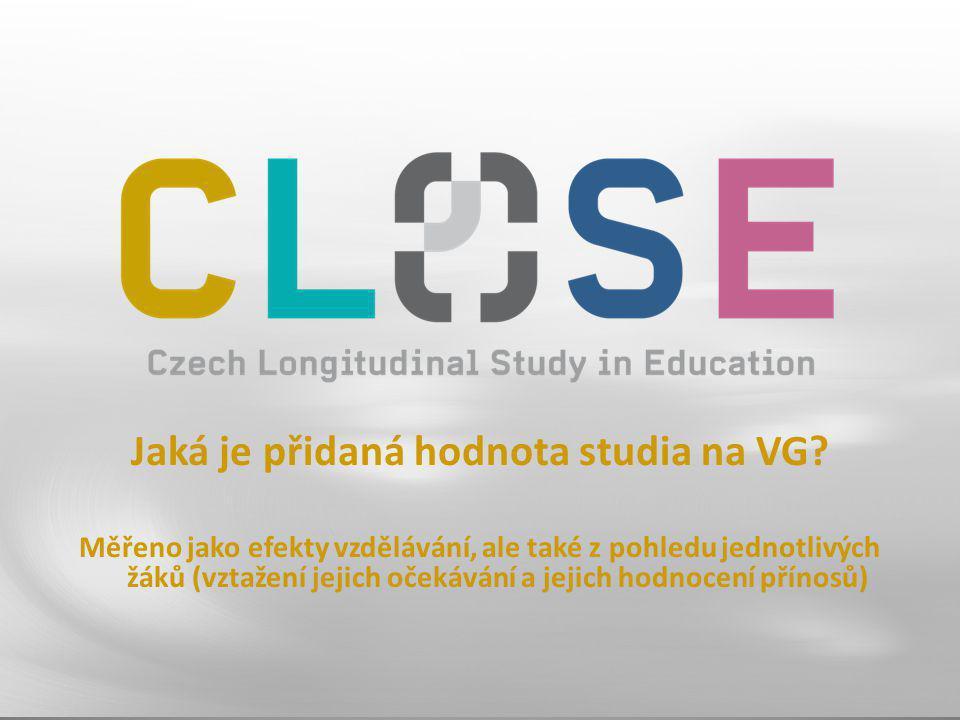 Jaká je přidaná hodnota studia na VG? Měřeno jako efekty vzdělávání, ale také z pohledu jednotlivých žáků (vztažení jejich očekávání a jejich hodnocen