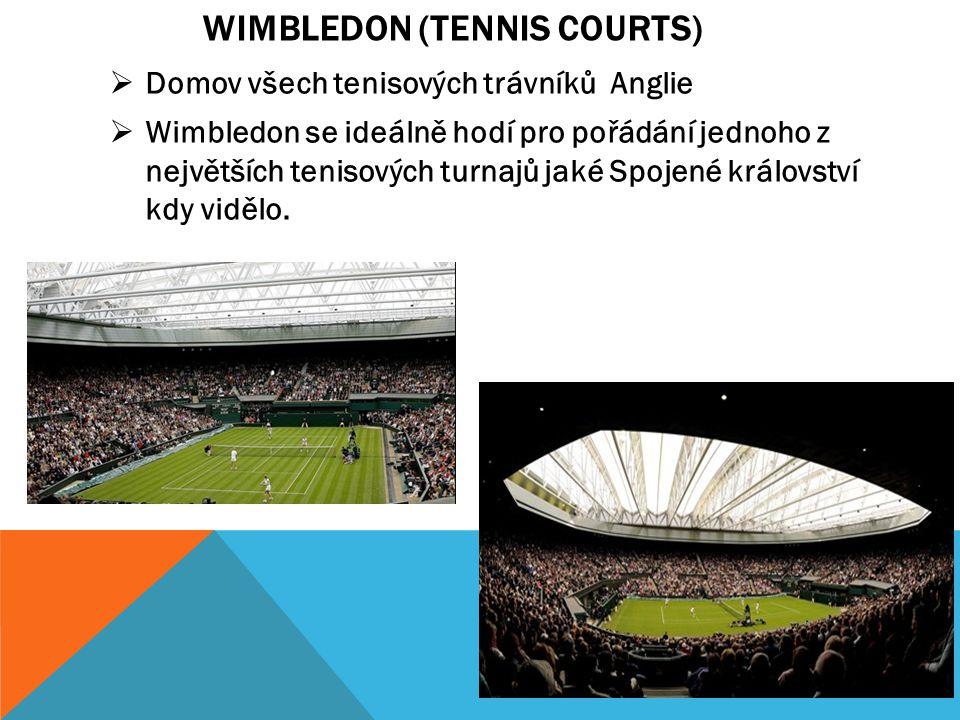 WIMBLEDON (TENNIS COURTS)  Domov všech tenisových trávníků Anglie  Wimbledon se ideálně hodí pro pořádání jednoho z největších tenisových turnajů jaké Spojené království kdy vidělo.