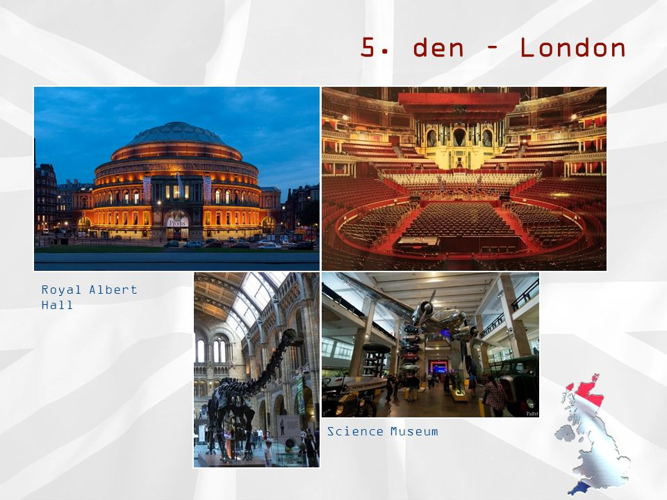 5. den – London Royal Albert Hall Science Museum