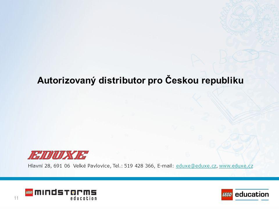 11 Autorizovaný distributor pro Českou republiku Hlavní 28, 691 06 Velké Pavlovice, Tel.: 519 428 366, E-mail: eduxe@eduxe.cz, www.eduxe.czeduxe@eduxe