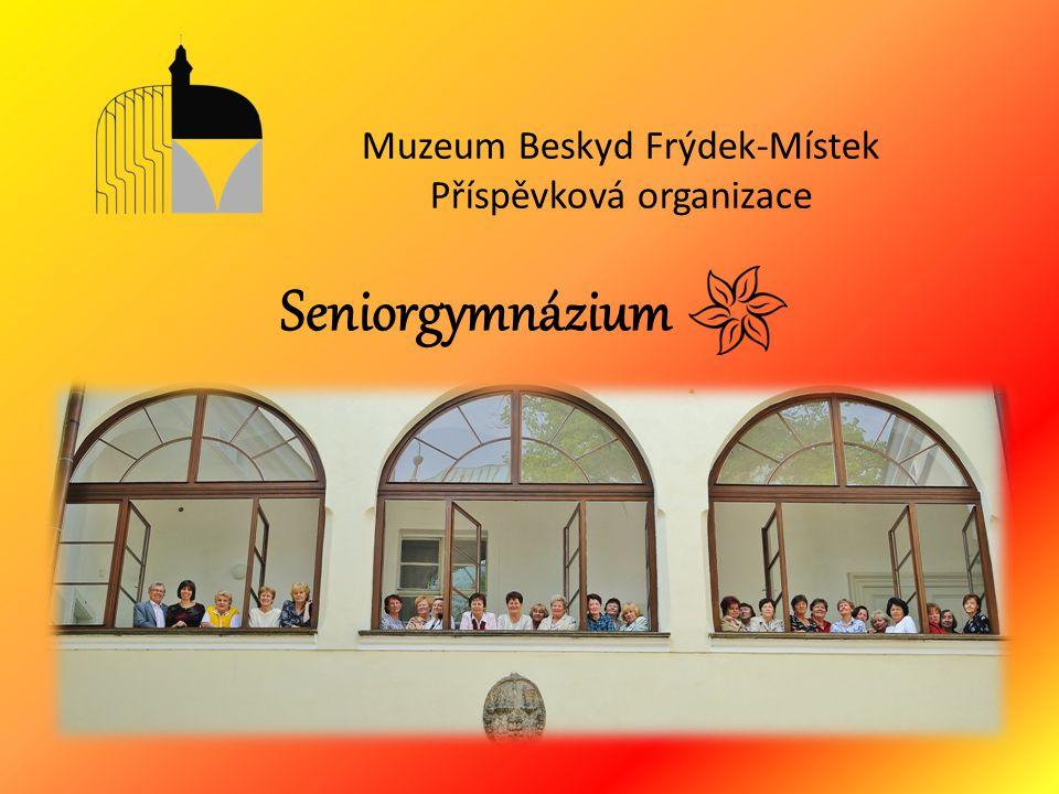 Seniorgymnázium Muzeum Beskyd Frýdek-Místek Příspěvková organizace