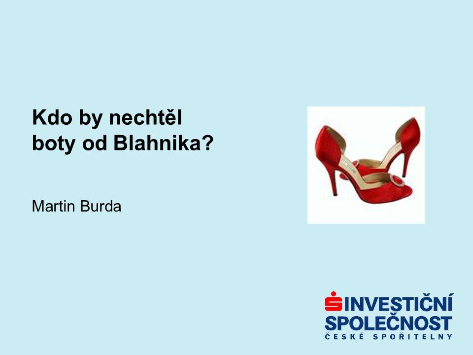 Kdo by nechtěl boty od Blahnika? Martin Burda