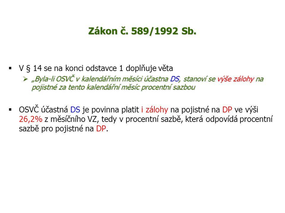 Placení záloh na pojistné DP (§ 14 odst.