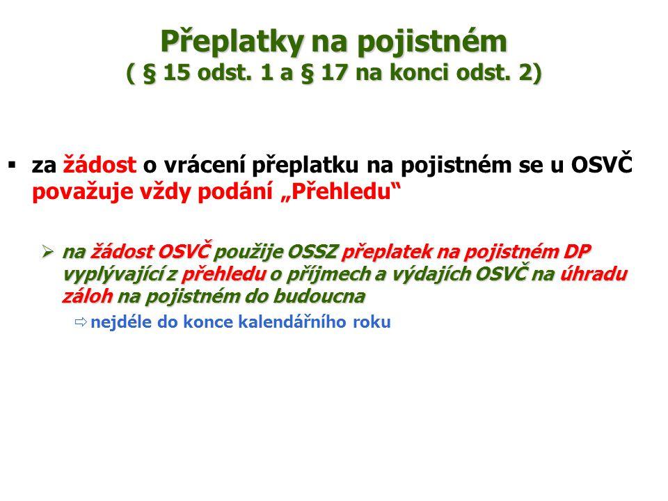 Přeplatky na pojistném ( § 15 odst.1 a § 17 na konci odst.