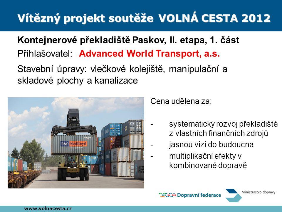 Vítězný projekt soutěžeVOLNÁ CESTA 2012 Kontejnerové překladiště Paskov, II.