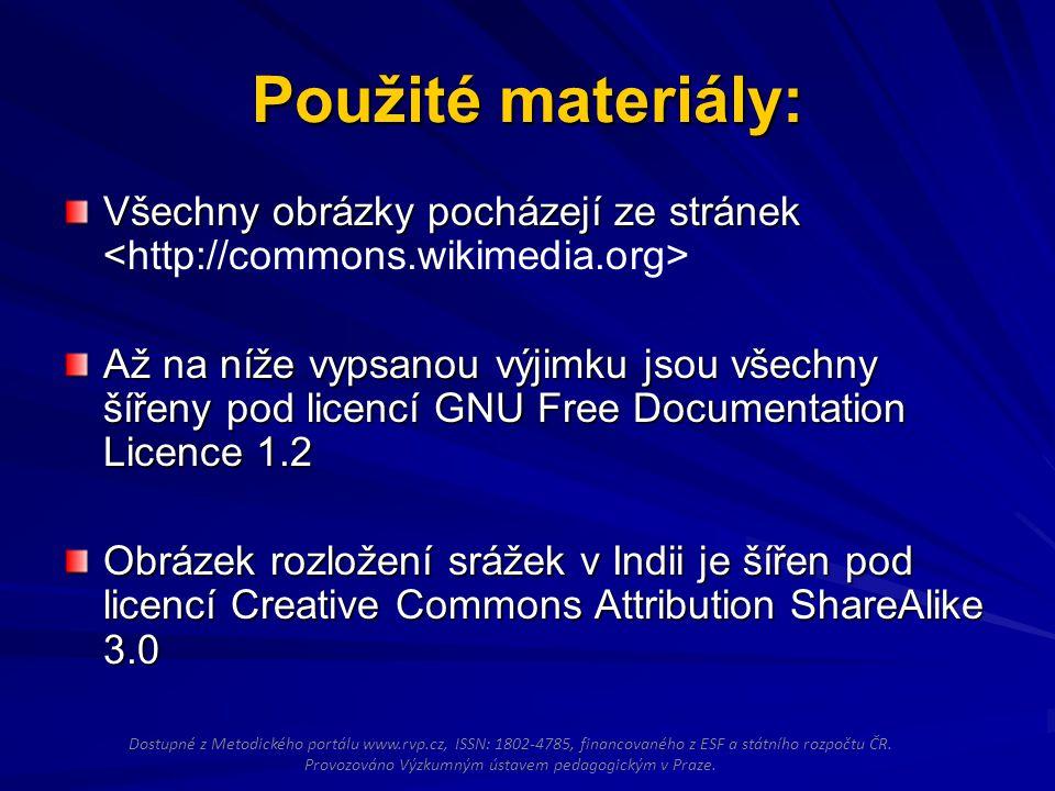 Použité materiály: Všechny obrázky pocházejí ze stránek Až na níže vypsanou výjimku jsou všechny šířeny pod licencí GNU Free Documentation Licence 1.2