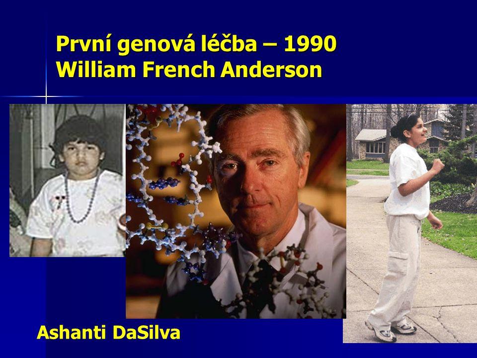 První genová léčba – 1990 William French Anderson Ashanti DaSilva