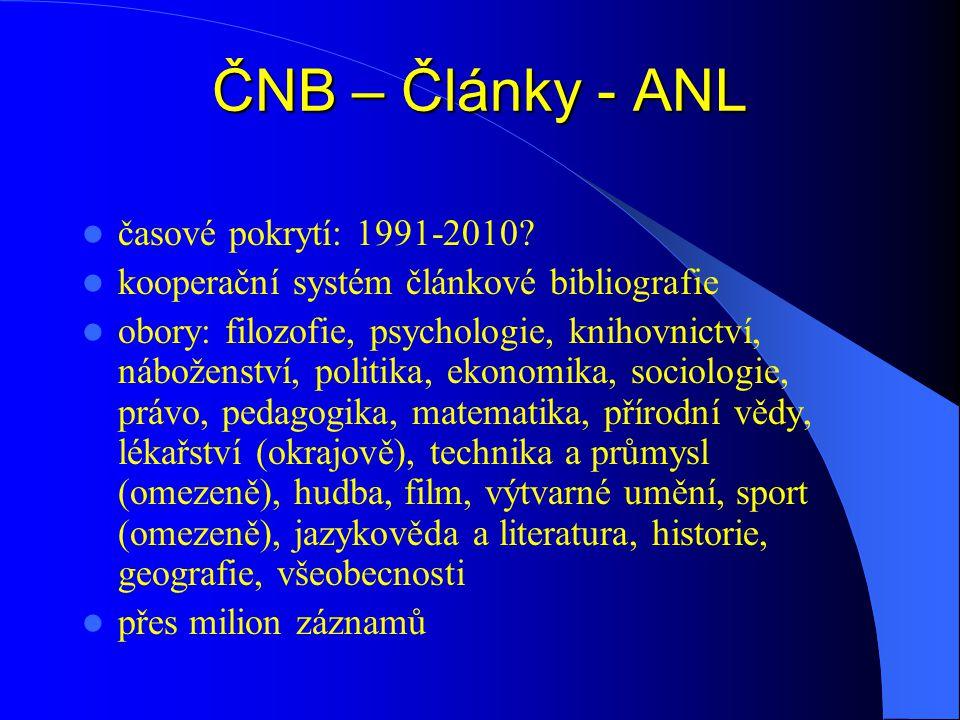 ČNB – Články - ANL  časové pokrytí: 1991-2010.