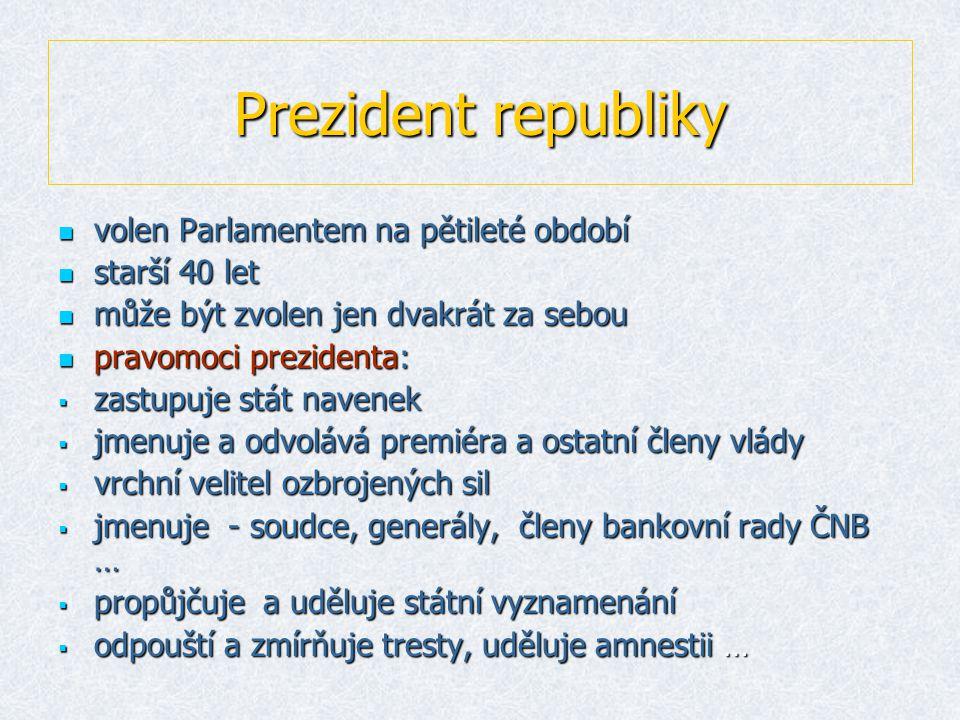 Vláda  kolektivní orgán státní moci a správy  tvoří ji -premiér, místopředsedové vlády a ministři  úkolem je řídit administrativní aparát  http://www.vlada.cz/ http://www.vlada.cz/