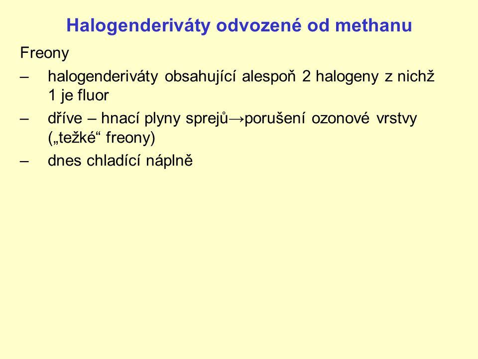"""Halogenderiváty odvozené od methanu Freony –halogenderiváty obsahující alespoň 2 halogeny z nichž 1 je fluor –dříve – hnací plyny sprejů→porušení ozonové vrstvy (""""težké freony) –dnes chladící náplně"""