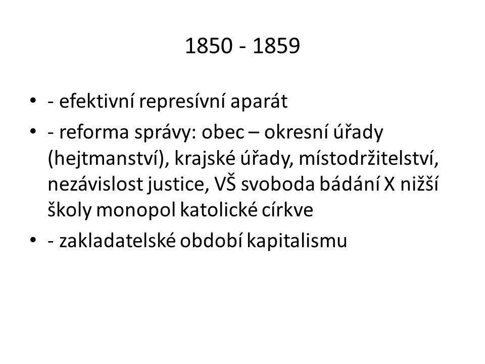 4/ Období parlamentarismu (1860 – 1871) • - Říjnový diplom (1860) = obnova volených zemských sněmů ser zákonodárnou pravomocí + stálý zákon státu = příklon panovníka k parlamentarismu • - Únorová (Schmerlingova) ústava (1861) = říšská rada(2 komory), zemské sněmy, volební řády preferují šlechtu a majetné (census), 3 kurie (velkostatkáři, města a OŽK, venkov)