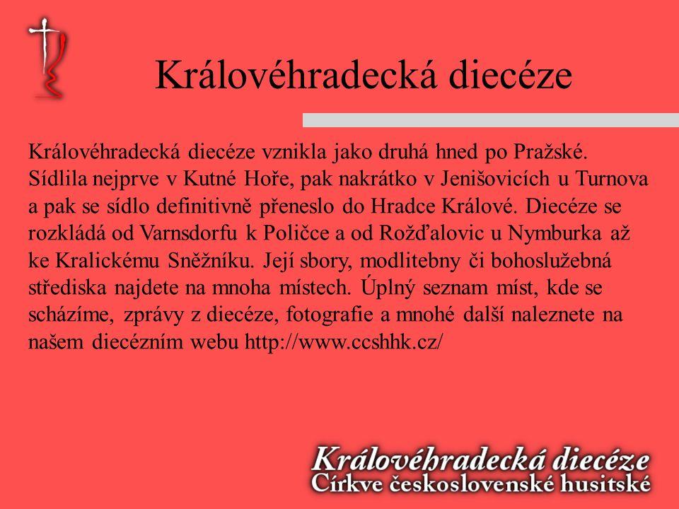 Královéhradecká diecéze Královéhradecká diecéze vznikla jako druhá hned po Pražské.