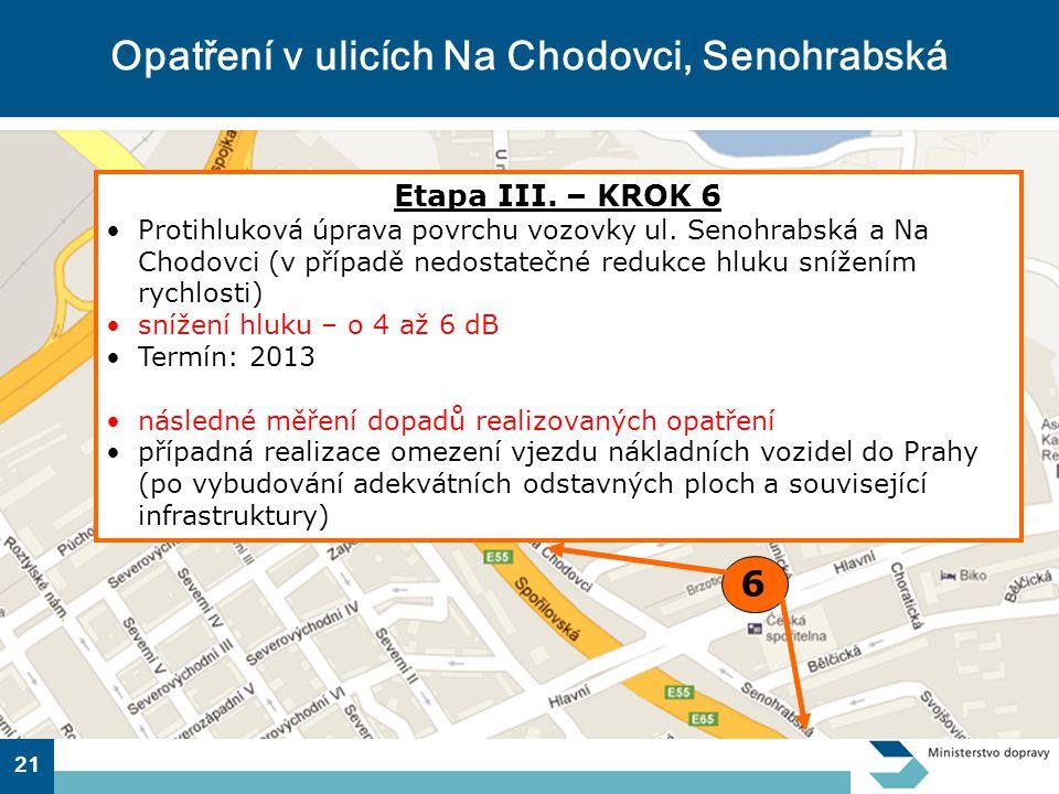 21 Opatření v ulicích Na Chodovci, Senohrabská Etapa III.