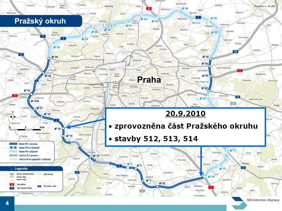4 20.9.2010 • zprovozněna část Pražského okruhu • stavby 512, 513, 514
