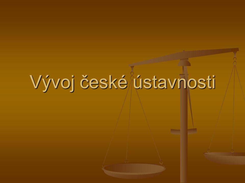 Struktura Ústavy ČR  Preambule  8 hlav  113 článků  dvojjedinná ústava