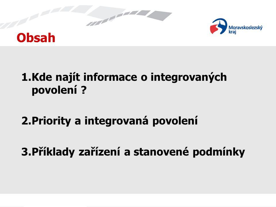 Obsah 1.Kde najít informace o integrovaných povolení .