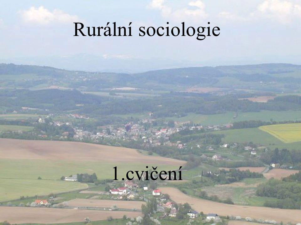 Rurální sociologie 1.cvičení