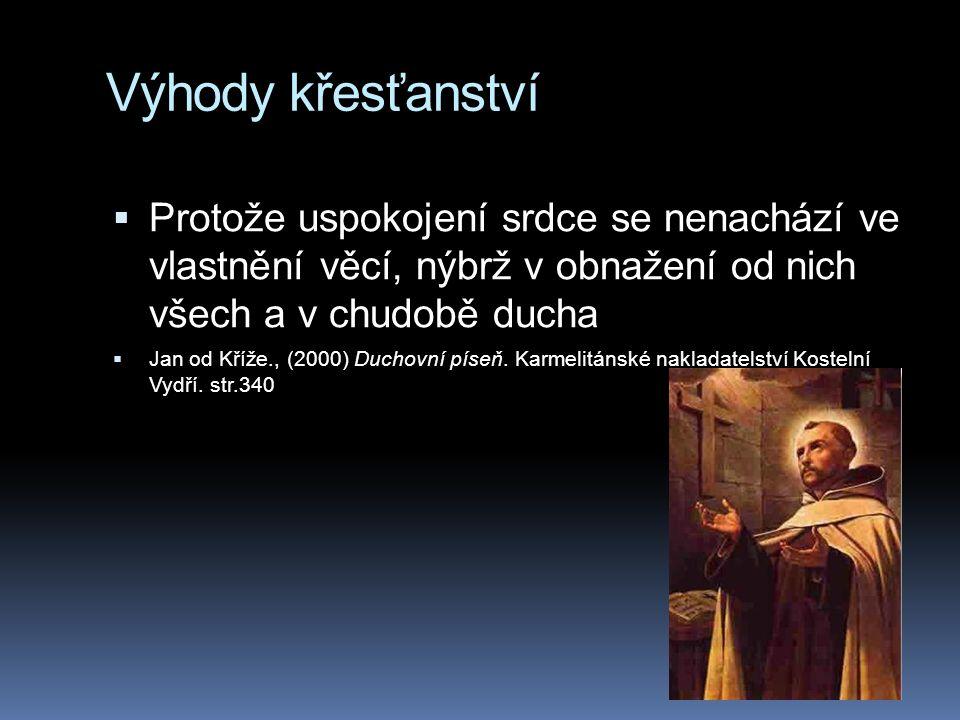 Nevýhody křesťanství  křesťanství je spojeno s latinskou kulturou  typická necitlivost k přírodě románských národů  obava z (pohanského) uctívání přírody