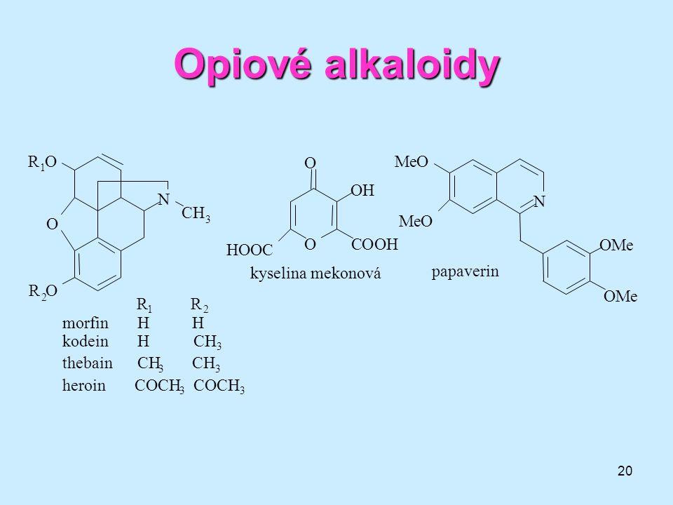 20 Opiovéalkaloidy Opiové alkaloidy