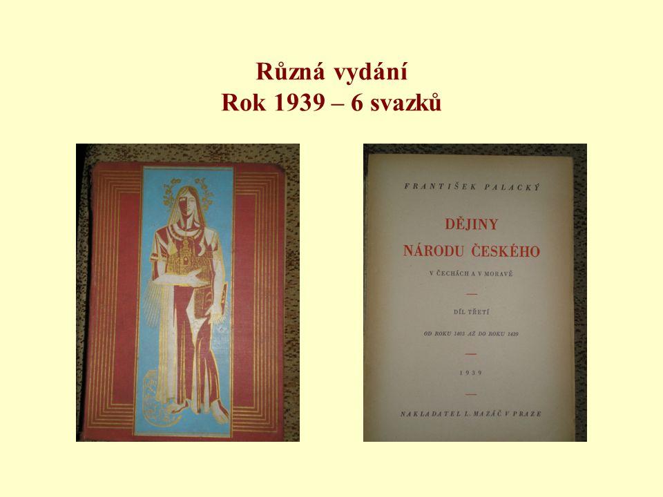 Různá vydání Rok 1939 – 6 svazků