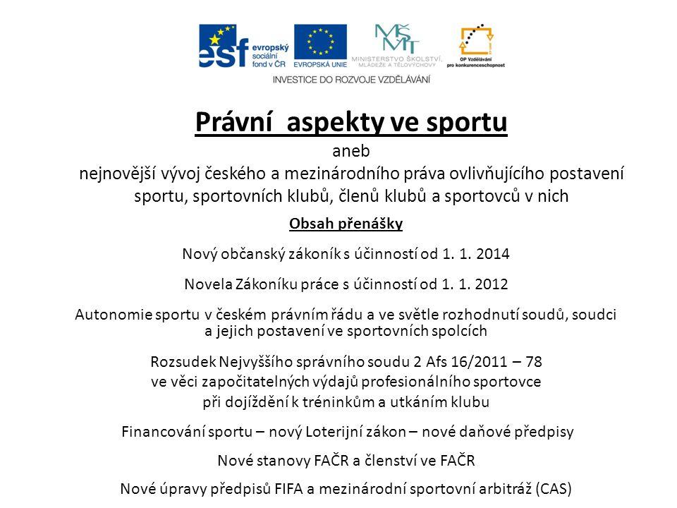 Nový Občanský zákoník s účinností od 1.1. 2014 Dne 26.