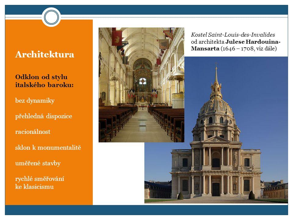 Architektura Jacques Lemercier (1585 – 1654) autor mnoha dalších pařížských staveb, které dodnes utvářejí pařížskou architekturu Vstupní pavilon Louvru