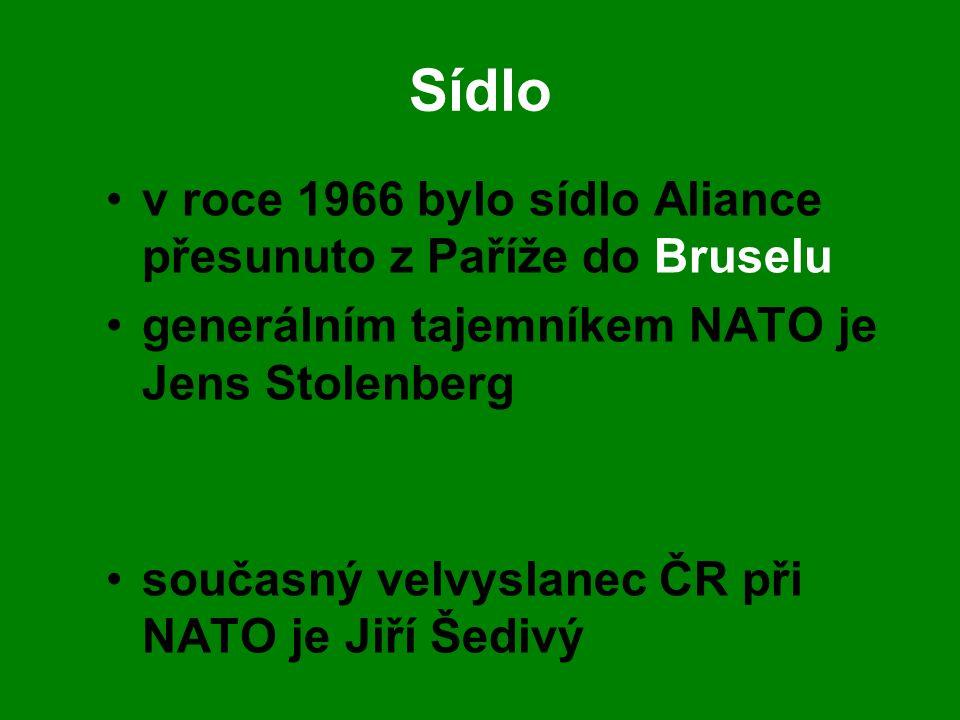 Sídlo •v roce 1966 bylo sídlo Aliance přesunuto z Paříže do Bruselu •generálním tajemníkem NATO je Jens Stolenberg •současný velvyslanec ČR při NATO j