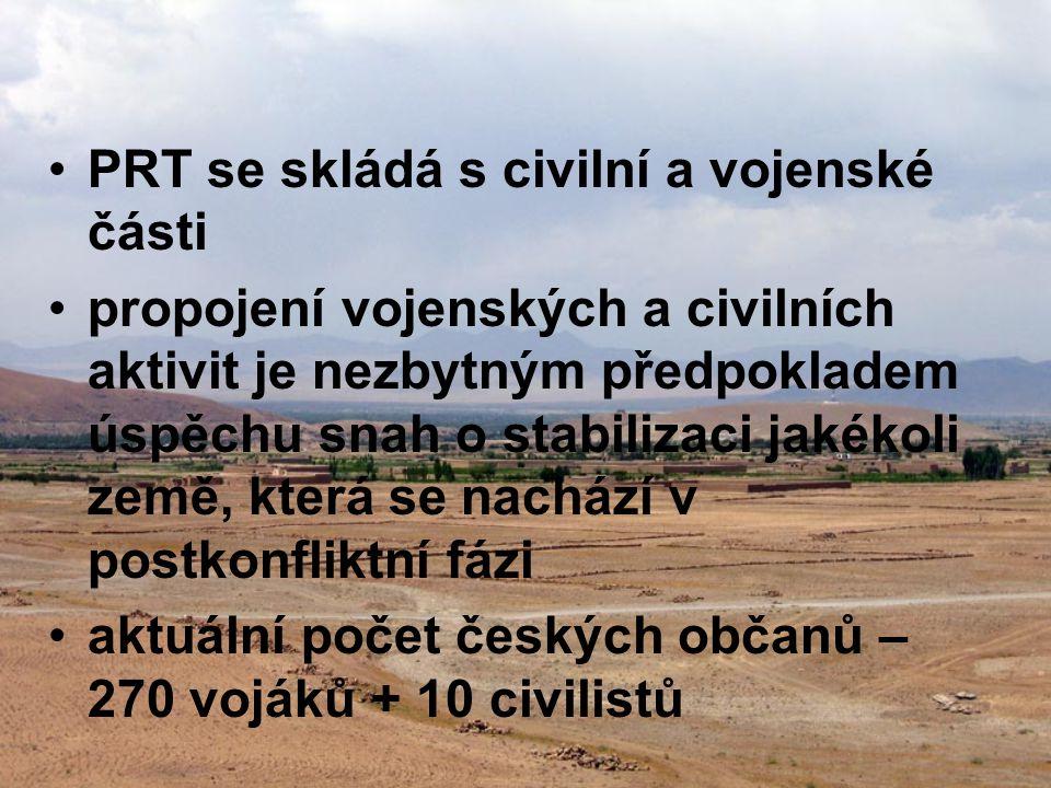 •PRT se skládá s civilní a vojenské části •propojení vojenských a civilních aktivit je nezbytným předpokladem úspěchu snah o stabilizaci jakékoli země