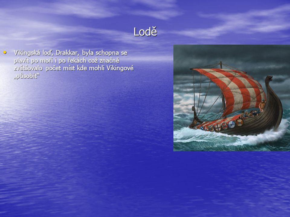 """Lodě • Vikingská loď, Drakkar, byla schopna se plavit po moři i po řekách což značně zvětšovalo počet míst kde mohli Vikingové """"působit"""""""