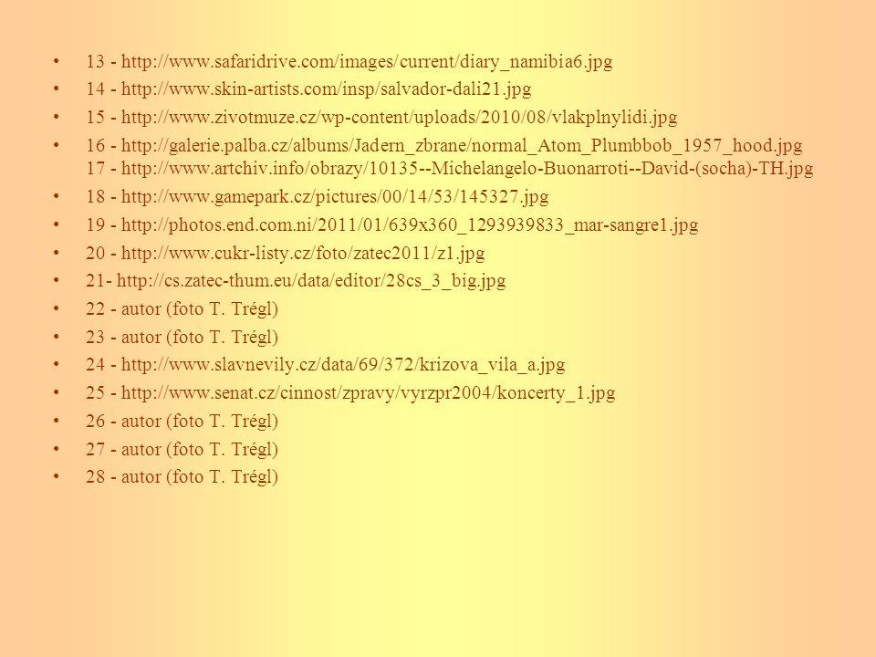 •Řešení: •Obrázky •2 - Karneval v Benátkách •3 - Japonská zahrada •4 - Maorové, 5 - tanec Haka … Nový Zéland •6 - LES GRANDS TAM-TAM D´AFRIQUE (Angola, Kongo), džembe •7 - Mayové, Chichén-Itza, 8 - Mexičan … Mexiko •9 - STAVITELSTVÍ … zámek Hluboká v ČR •10 - PÍSMO … egyptské hieroglyfy •11 - KULTURA STOLOVÁNÍ •12 - LITERATURA •13 - KULTURA ODÍVÁNÍ … Namibia, kmen Himba •14 - VÝTVARNÉ UMĚNÍ...