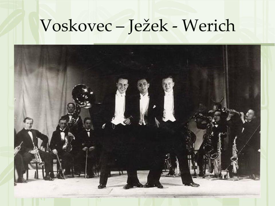 Voskovec – Ježek - Werich