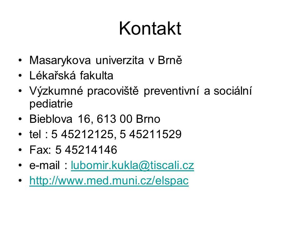 Kontakt •Masarykova univerzita v Brně •Lékařská fakulta •Výzkumné pracoviště preventivní a sociální pediatrie •Bieblova 16, 613 00 Brno •tel : 5 45212
