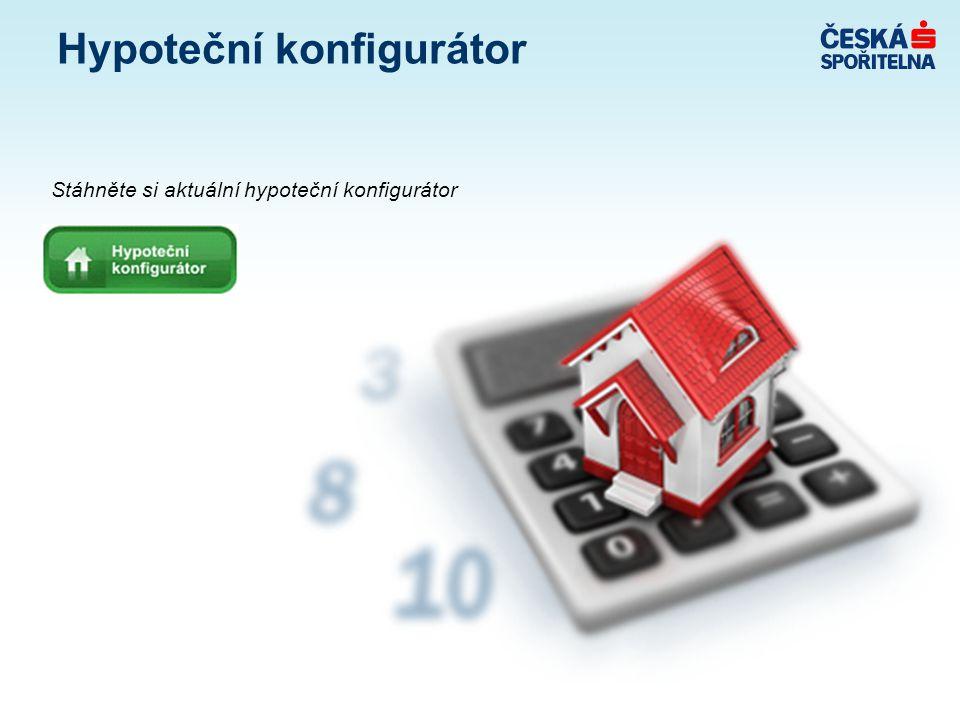 Hypoteční konfigurátor Stáhněte si aktuální hypoteční konfigurátor