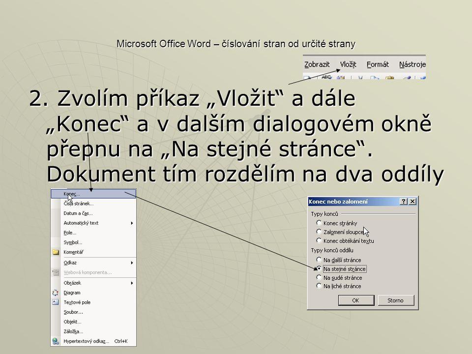 Microsoft Office Word – číslování stran od určité strany 2.