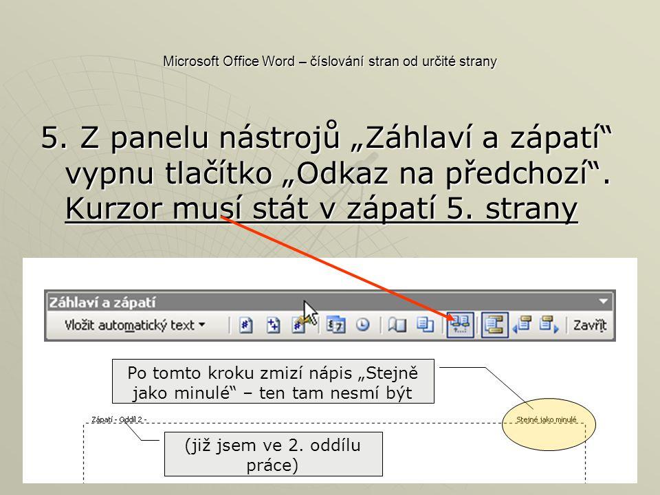Microsoft Office Word – číslování stran od určité strany 5.