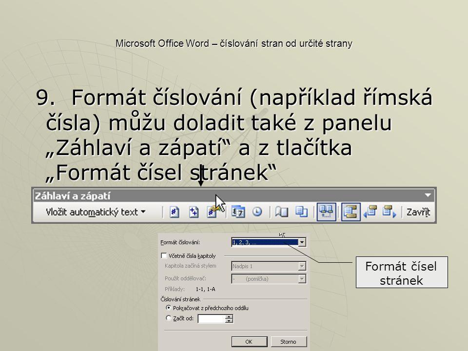 Microsoft Office Word – číslování stran od určité strany 9.