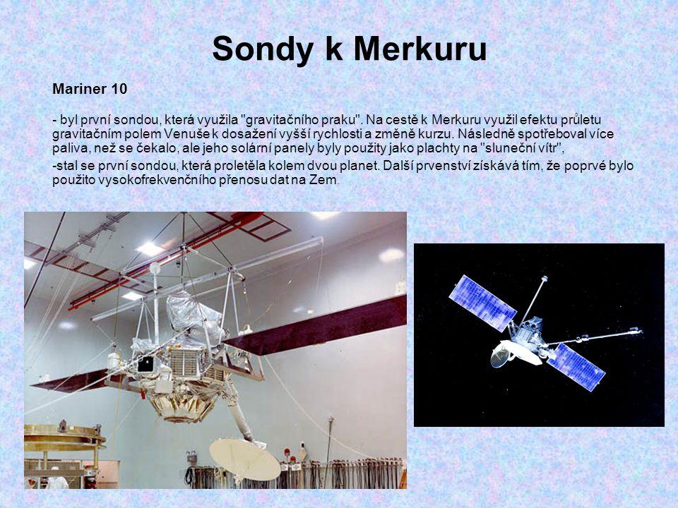 Sondy k Merkuru Mariner 10 - byl první sondou, která využila