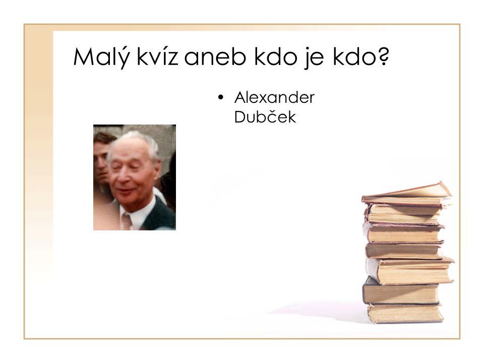 •Alexander Dubček