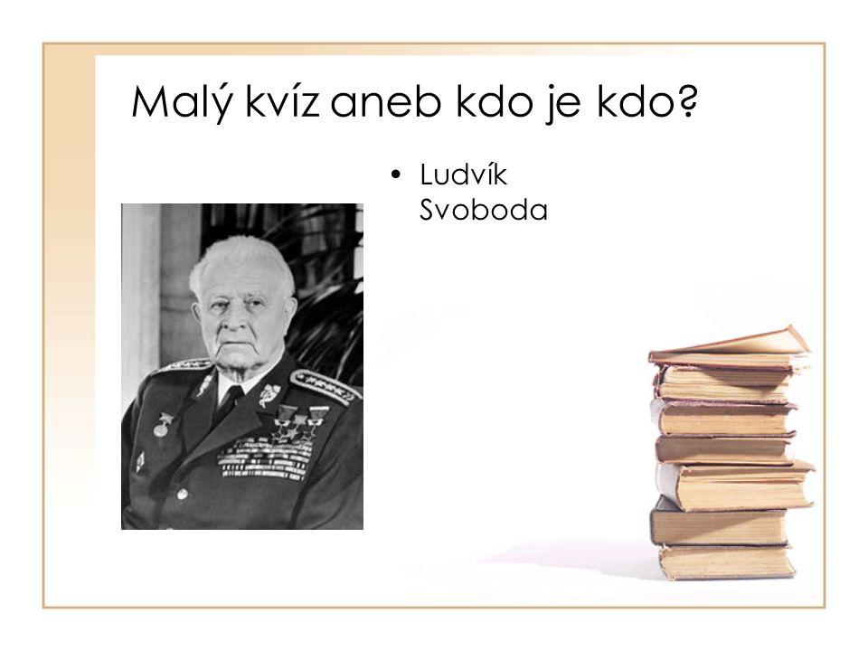 •Ludvík Svoboda