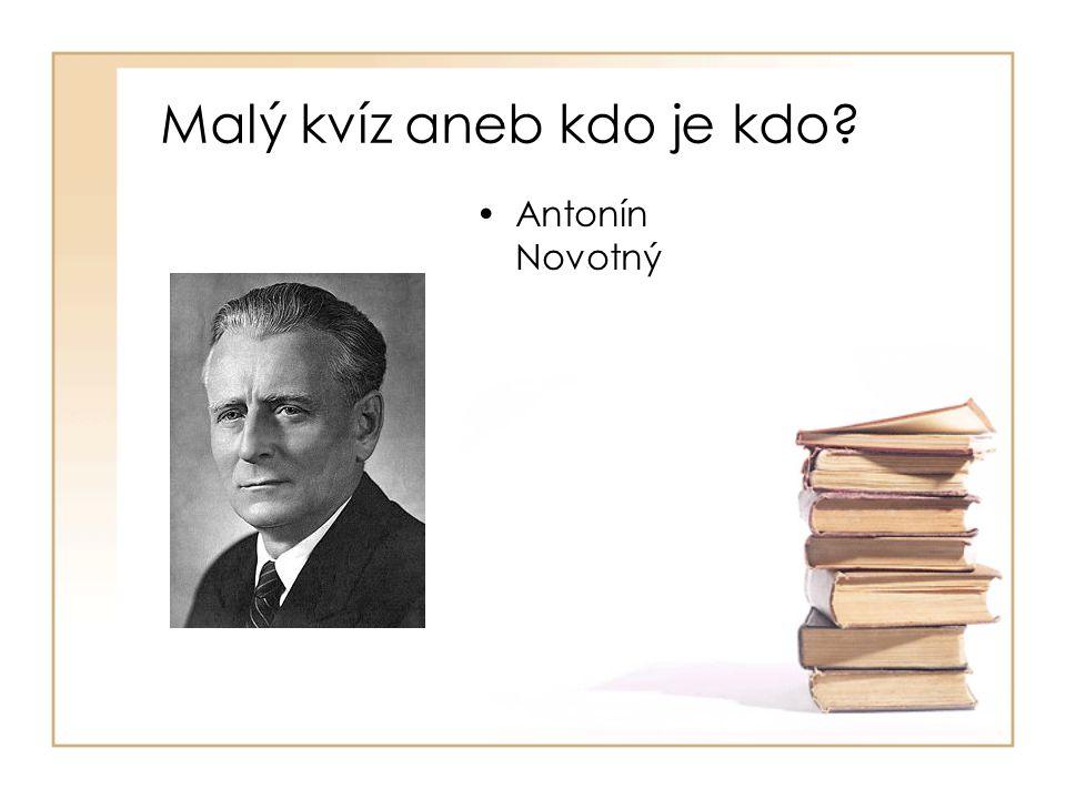 •Antonín Novotný