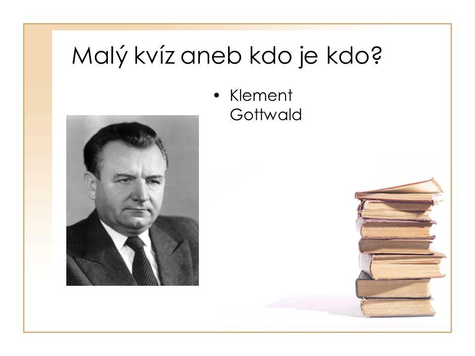 •Klement Gottwald