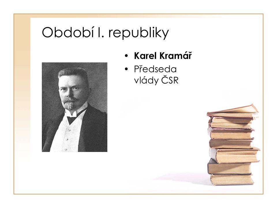 Období I. republiky • Alois Rašín •1918 -1923 •První ministr financí