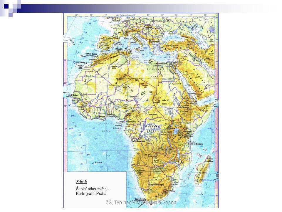 Zdroj: Školní atlas světa – Kartografie Praha