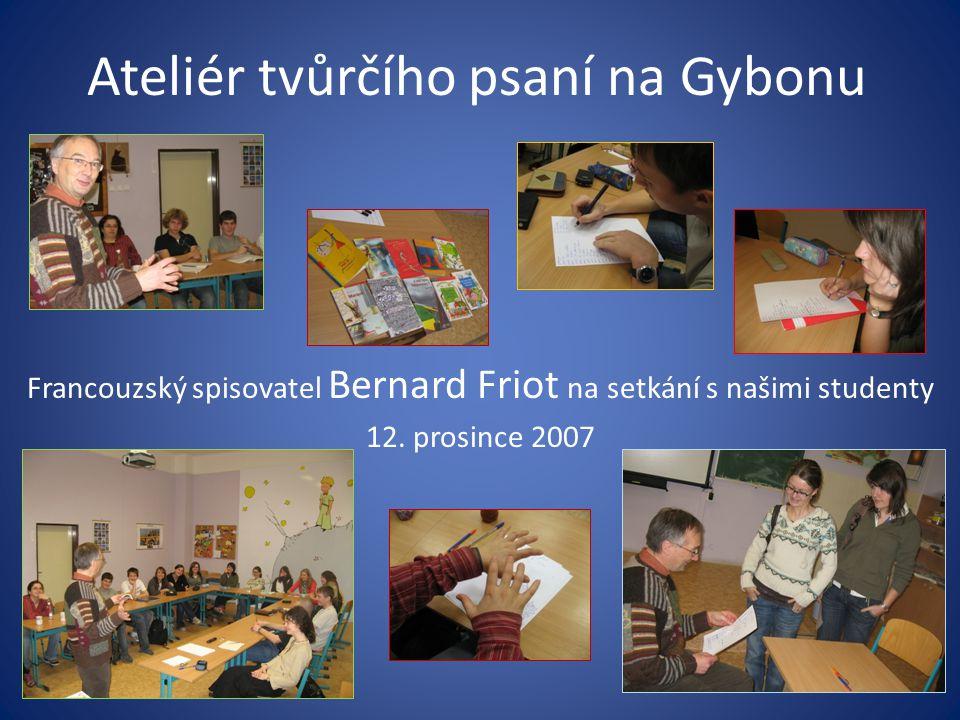 Ateliér tvůrčího psaní na Gybonu Francouzský spisovatel Bernard Friot na setkání s našimi studenty 12.
