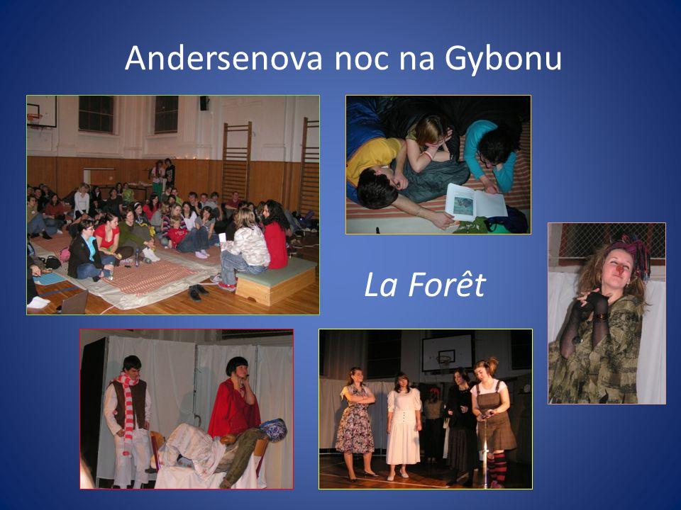 Andersenova noc na Gybonu La Forêt