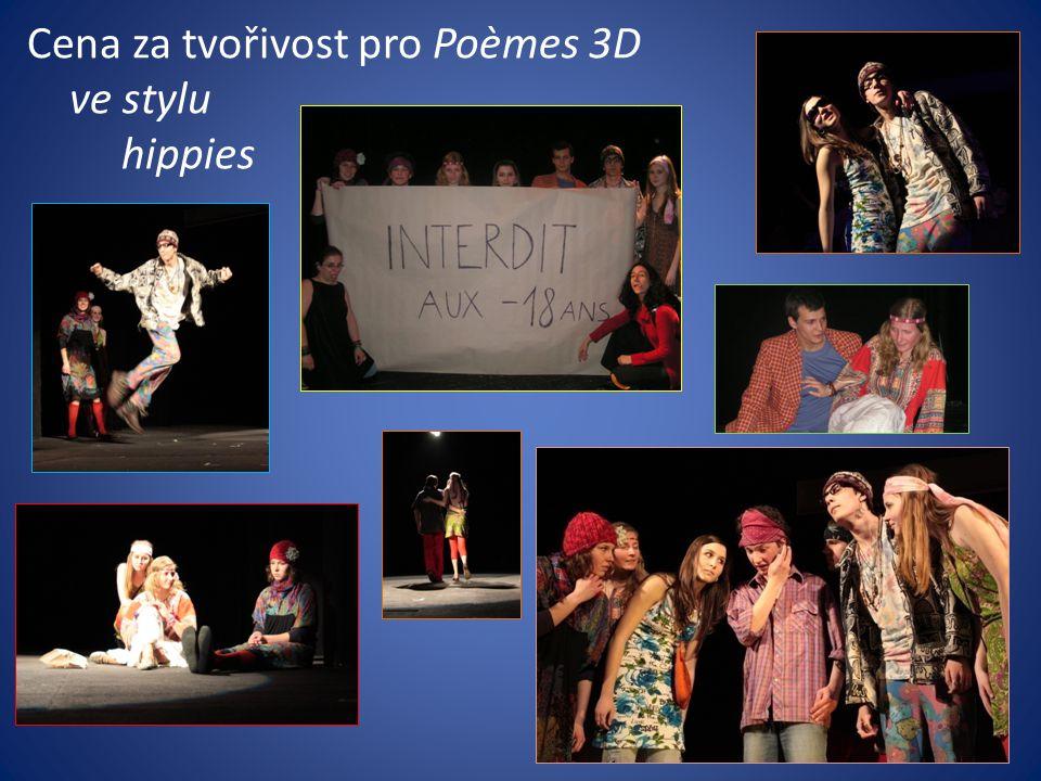 Cena za tvořivost pro Poèmes 3D ve stylu hippies