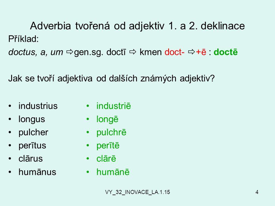 VY_32_INOVACE_LA.1.154 Adverbia tvořená od adjektiv 1.