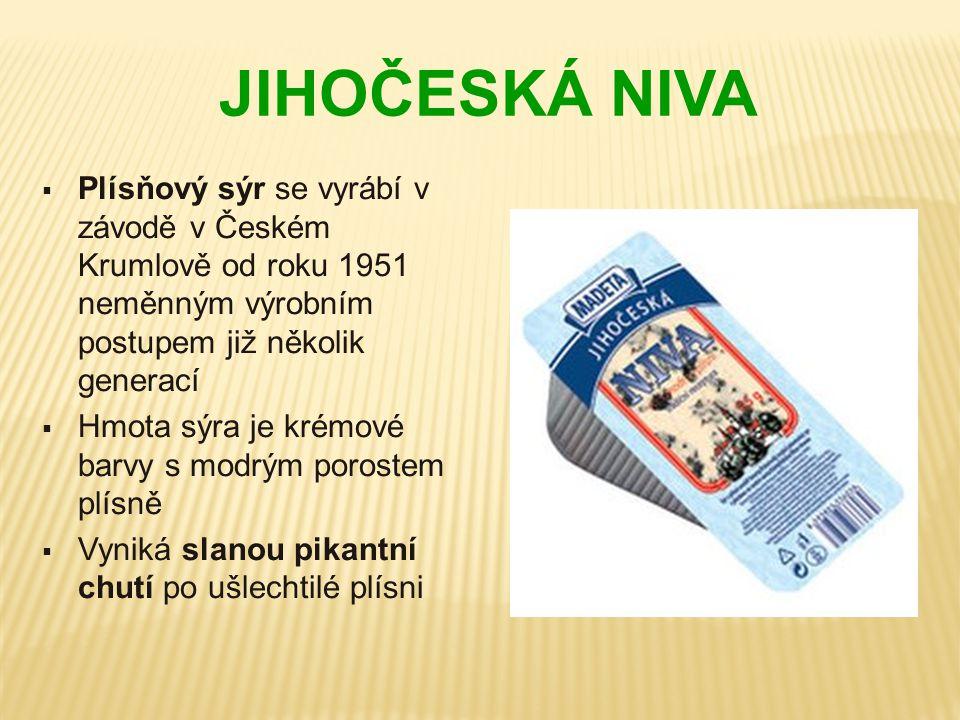 JIHOČESKÁ NIVA  Plísňový sýr se vyrábí v závodě v Českém Krumlově od roku 1951 neměnným výrobním postupem již několik generací  Hmota sýra je krémov