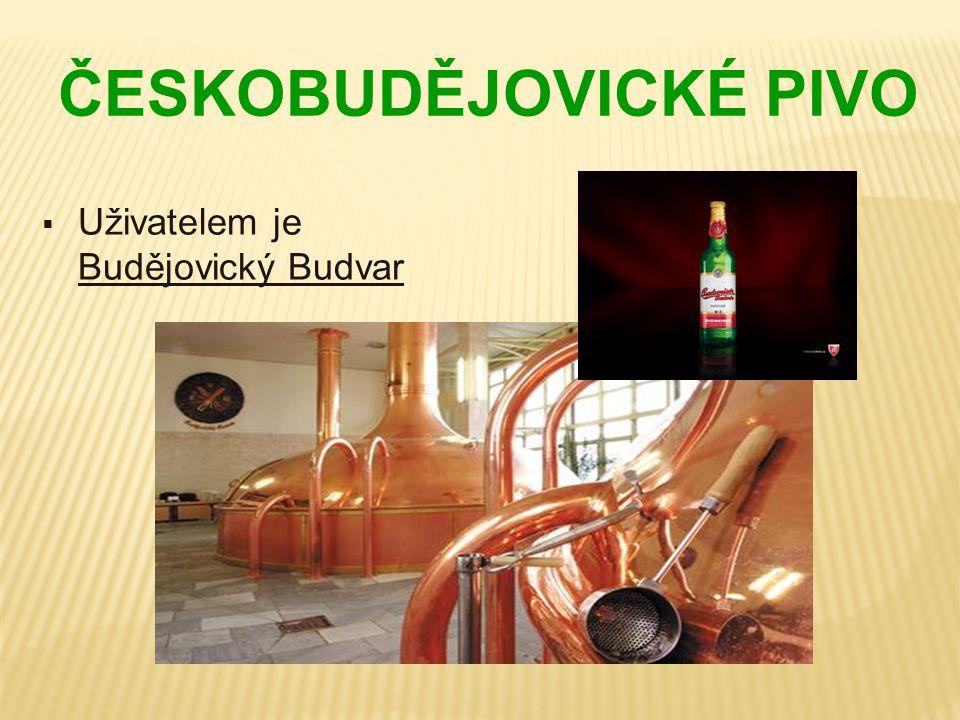 ČESKOBUDĚJOVICKÉ PIVO  Uživatelem je Budějovický Budvar