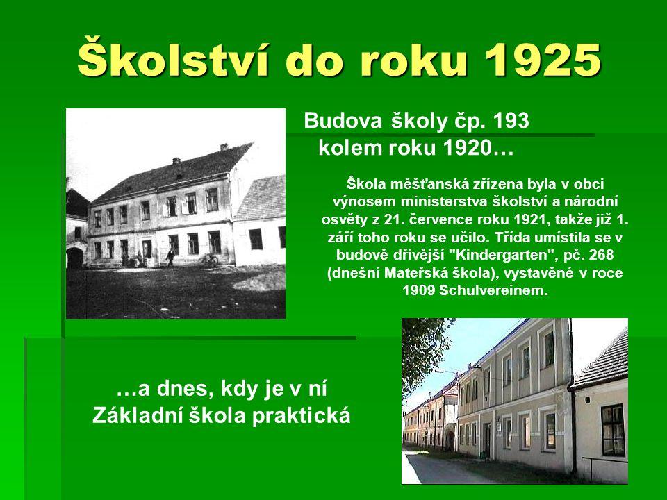 Školství do roku 1925 Budova školy čp.